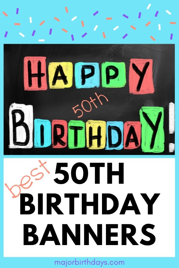 Need some ideas for the best 50th birthday banner? Here's some help and inspiration! #50thbirthday #birthdays #birthdaybanner