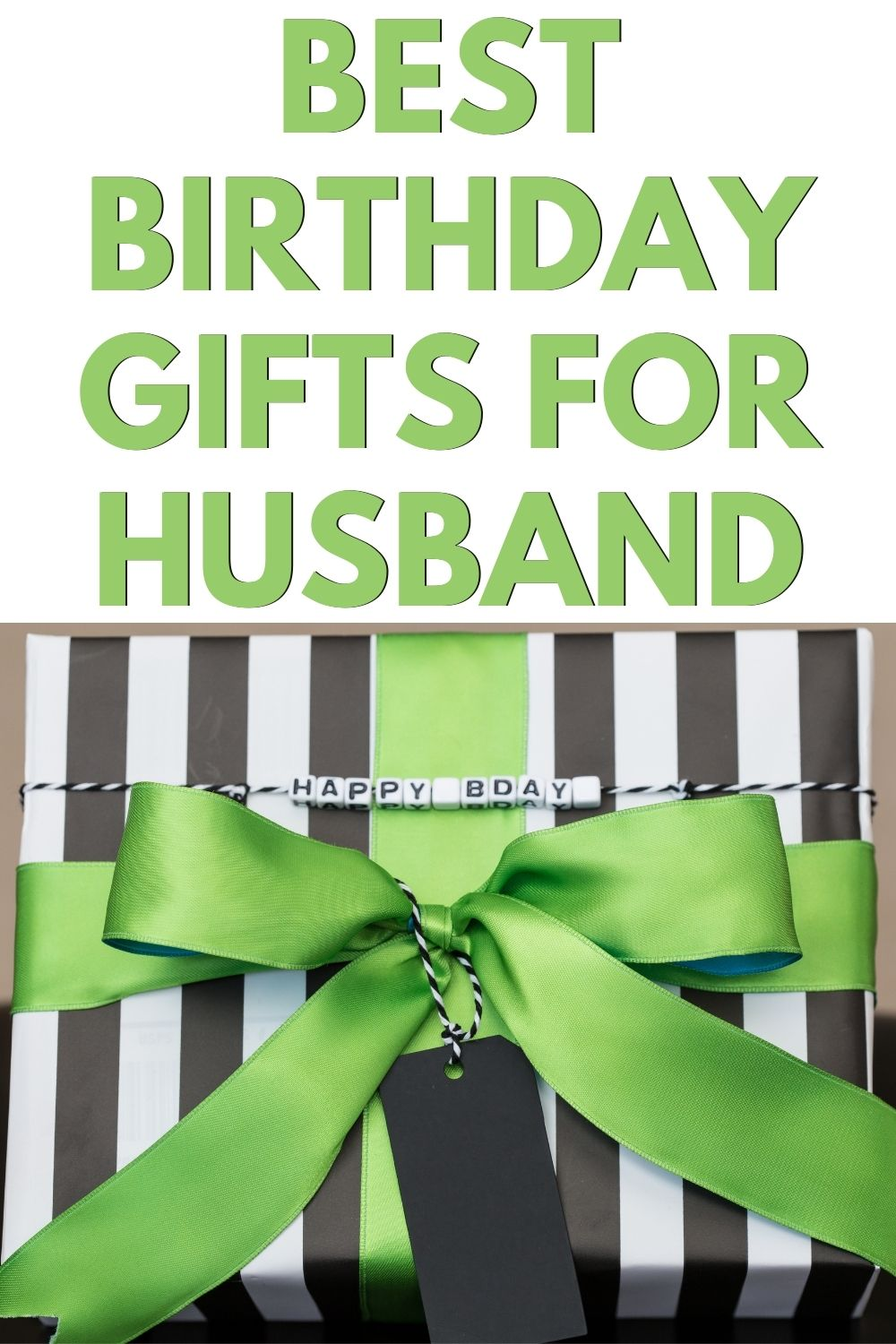 Best birthday gifts for husband